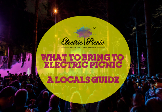 A Local's Guide On What To Bring To Electric Picnic