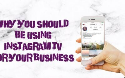 The Benefits of Using Instagram TV for Your Business