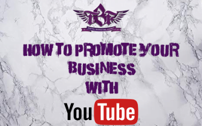 How To Use YouTube To Promote Your Business