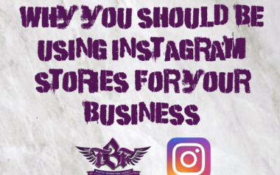 Why You Should Be Using Instagram Stories For Your Business